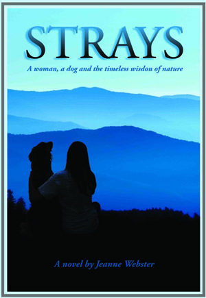 Book Giveaway: Strays – A dog, a woman and the timeless wisdom of nature