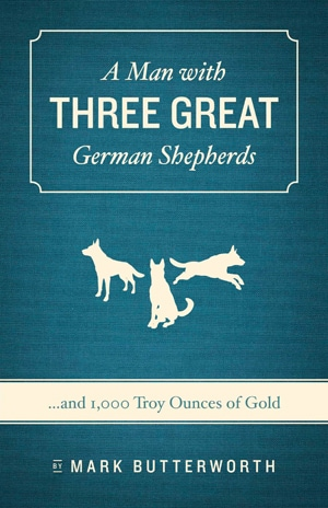 Giveaway: A Man with Three Great German Shepherds