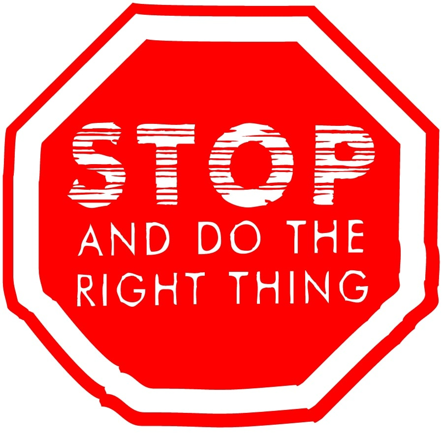 Stop – Do Right Thing