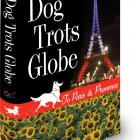 Book Giveaway: Dog Trots Globe – To Paris & Provence