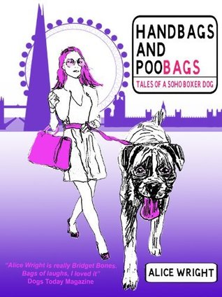 Book Giveaway: Handbags and Poobags – Tales of a Soho Boxer Dog